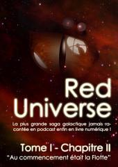 The Red Universe Tome 1 Chapitre 2: Au commencement était la Flotte