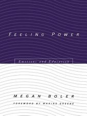Feeling Power: Emotions and Education