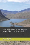 Download The Beauty of My Country Made My Life Beautiful Book