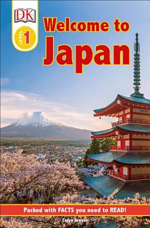 DK Reader Level 1  Welcome to Japan PDF