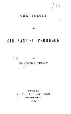 The Poetry Of Sir Samuel Ferguson
