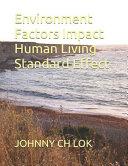 Environment Factors Impact Human Living Standard Effect
