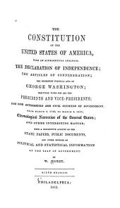 The Constitution of the United States of America: With an Alphabetical Analysis; the Declaration of Independence ... Electoral Votes for All the Presidents and Vice-presidents: the High Authorities and Civil Officers of Government from March 4, 1789, to March 3, 1847 ...
