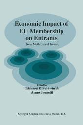 Economic Impact of EU Membership on Entrants: New Methods and Issues