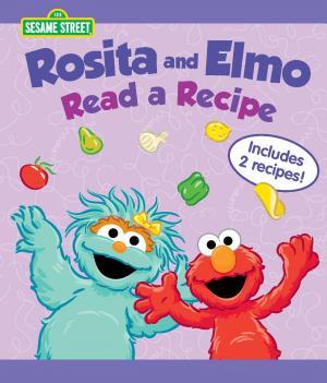 Rosita and Elmo Read a Recipe  Sesame Street Series  PDF