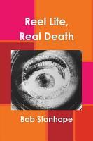 Reel Life  Real Death PDF