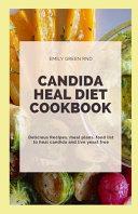 Candida Heal Diet Cookbook Book PDF