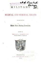 Military medical and surgical essays