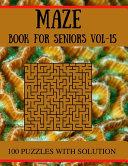 MAZE Book for Seniors Vol 15