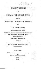 Observations on Penal Jurisprudence: And the Reformation of Criminals