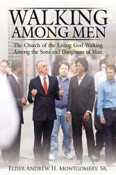 Walking Among Men Book PDF