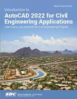 Introduction to AutoCAD 2022 for Civil Engineering Applications