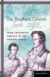 The Brothers Grimm: From Enchanted Forests to the Modern World 2e, Edition 2