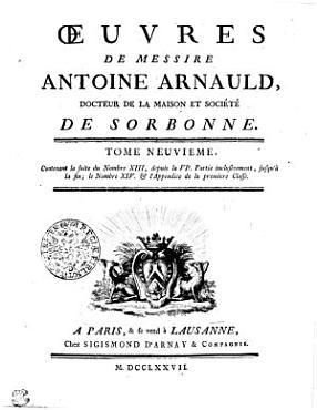 OEUVRES DE MESSIRE ANTOINE ARNAULD  DOCTEUR DE LA MAISON ET SOCIETE DE SORBONNE  PDF