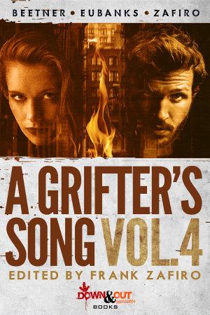 A Grifter s Song Vol  4