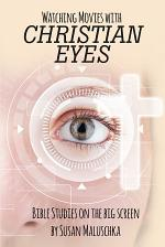 Watching Movies with Christian Eyes