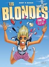 Les Blondes T19: Ça plane pour moi !