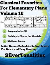 Classical Favorites for Elementary Piano Volume 1 E