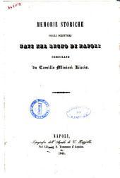 Memorie storiche degli scrittori nati nel Regno di Napoli compilate da Camillo Minieri Riccio