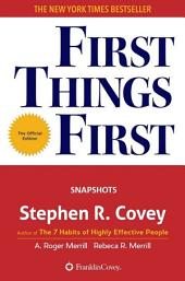 First Things First: The Snapshots Edition