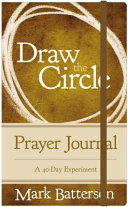 Draw the Circle Prayer Journal Book