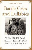 Battle Cries and Lullabies PDF