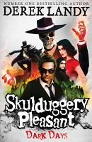 Dark Days  Skulduggery Pleasant  Book 4  PDF