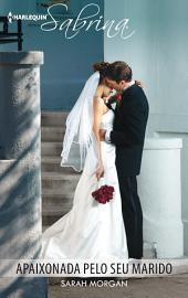Apaixonada pelo seu marido