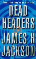 Dead Headers PDF