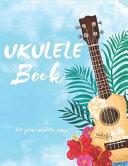 Ukulele Book  24 Great Ukulele Songs Book