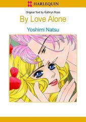 By Love Alone: Harlequin Comics