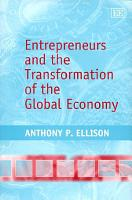 Entrepreneurs and the Transformation of the Global Economy PDF