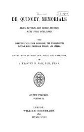 De Quincey Memorials: Being Letters and Other Records, Here First Published. With Communications from Coleridge, the Wordsworths, Hannah More, Professor Wilson, and Others, Volume 2