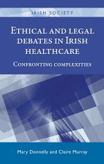 Ethical and legal debates in Irish healthcare
