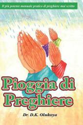 Pioggia di Preghiere (Prayer Rain Italian Version)
