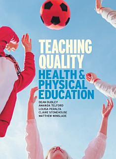 Teaching Quality Health and Physical Education Book