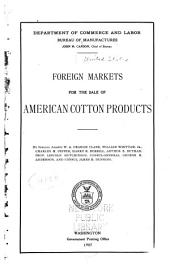 Foreign markets for the sale of American cotton products