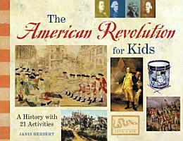 The American Revolution for Kids PDF