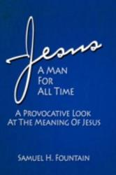 Jesus A Man For All Time Book PDF