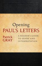 Opening Paul's Letters