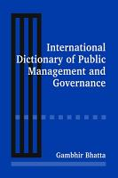 International Dictionary of Public Management and Governance PDF