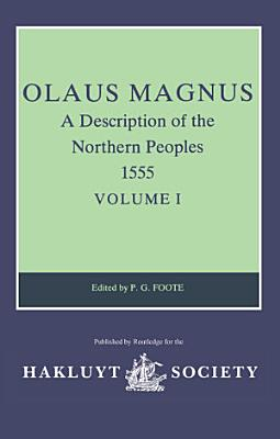 Olaus Magnus  A Description of the Northern Peoples  1555
