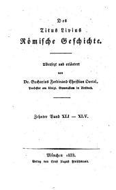 Römische Geschichte: XLI. - XLV.