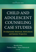 Child and Adolescent Counseling Case Studies