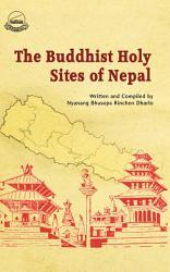 The Buddhist Holy Sites of Nepal PDF