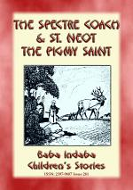 TWO CORNISH LEGENDS - THE SPECTRE COACH and ST. NEOT, THE PIGMY SAINT