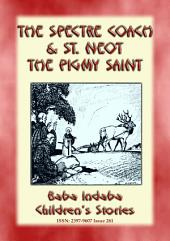 TWO CORNISH LEGENDS - THE SPECTRE COACH and ST. NEOT, THE PIGMY SAINT: Baba Indaba Children's Stories - Issue 261