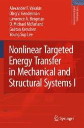 Nonlinear Targeted Energy Transfer In Mechanical And Structural Systems Book PDF