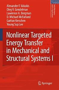 Nonlinear Targeted Energy Transfer in Mechanical and Structural Systems Book