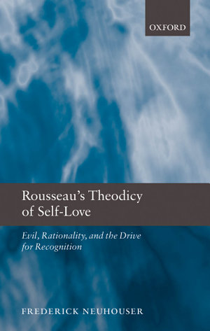 Rousseau s Theodicy of Self Love